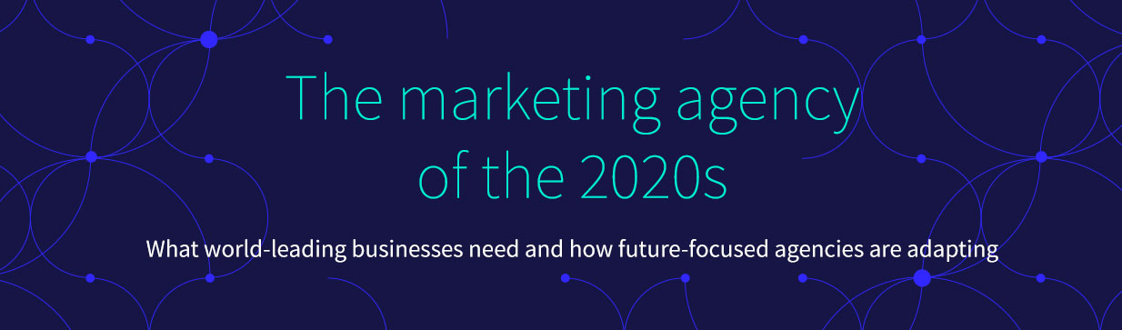 Marketing-agency-of-the-2020s